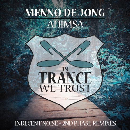 Menno de Jong - Ahimsa (Remixes)