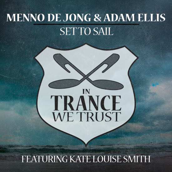 Menno de Jong, Adam Ellis and Kate Louise Smith - Set To Sail