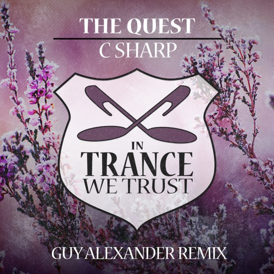 In Trance We Trust 699-0 The Quest - C Sharp (Guy Alexander Remix)