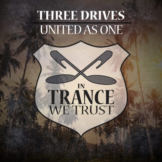 In Trance We Trust 713-0 Three Drives - United As One